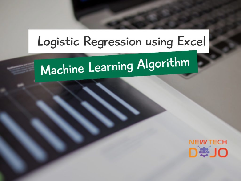 Logistic Regression using Excel Machine learning algorithm