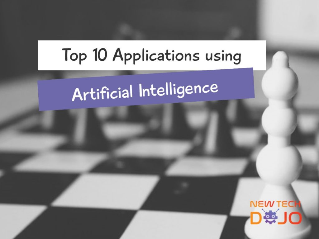 Applications using Artificial Intelligence