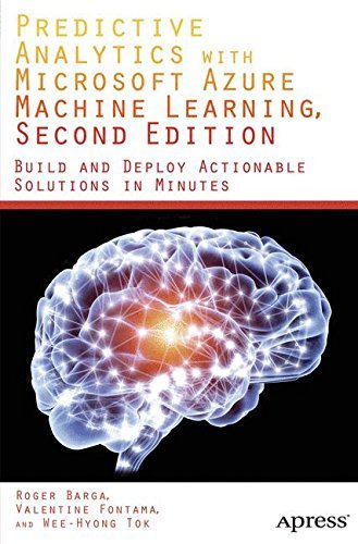 Predictive Analytics with Microsoft Azure Machine Learning 2nd Edition PaperBack
