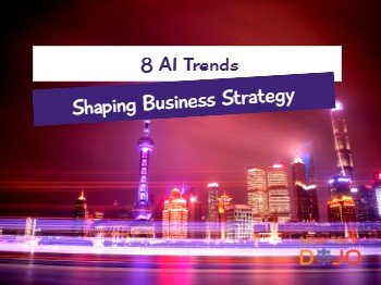 8 AI Trends Shaping Business Strategy by PWC Insights