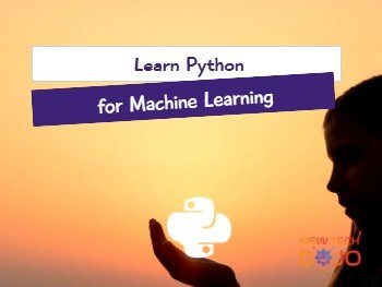 Learn Python for Machine Learning