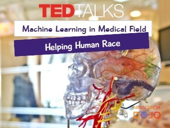 Machine Learning in Medical Field helping human Race