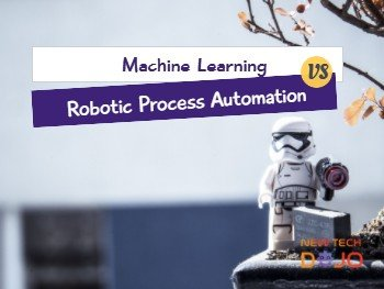 Machine Learning vs Robotic Process Automation