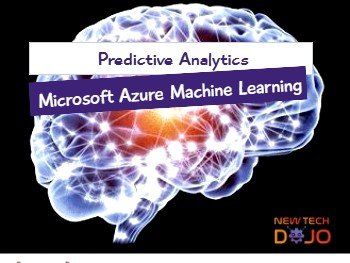 Predictive Analytics in Microsoft Azure Machine Learning
